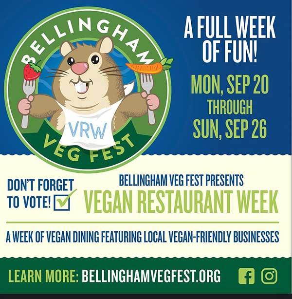 Bellingham Veg Fest Presents Vegan Restaurant Week Sep 20 through Sep 26