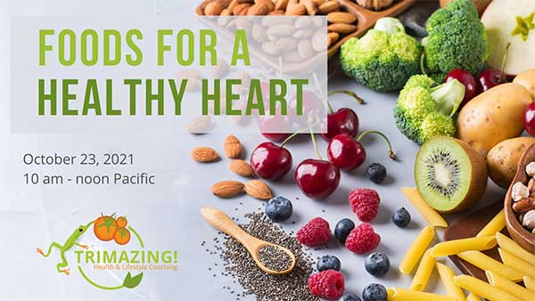Trimazing Foods for a Healthy Heart Class
